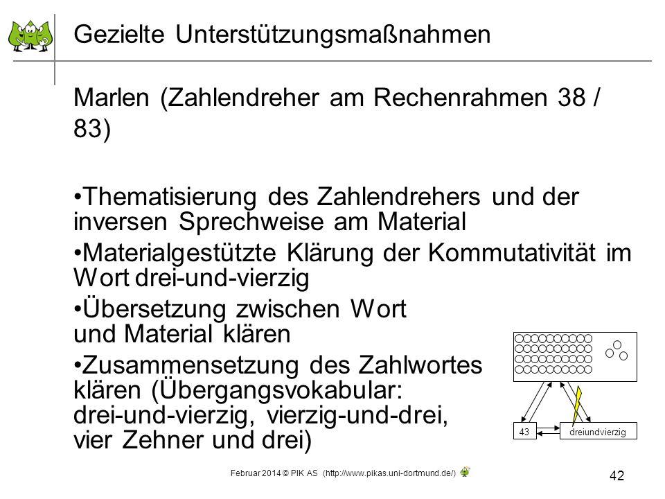 Gezielte Unterstützungsmaßnahmen Marlen (Zahlendreher am Rechenrahmen 38 / 83) Thematisierung des Zahlendrehers und der inversen Sprechweise am Materi