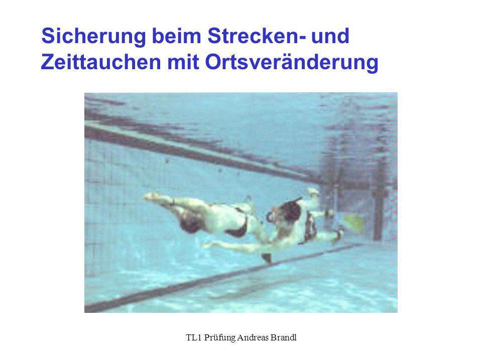 TL1 Prüfung Andreas Brandl Sicherung beim Strecken- und Zeittauchen mit Ortsveränderung