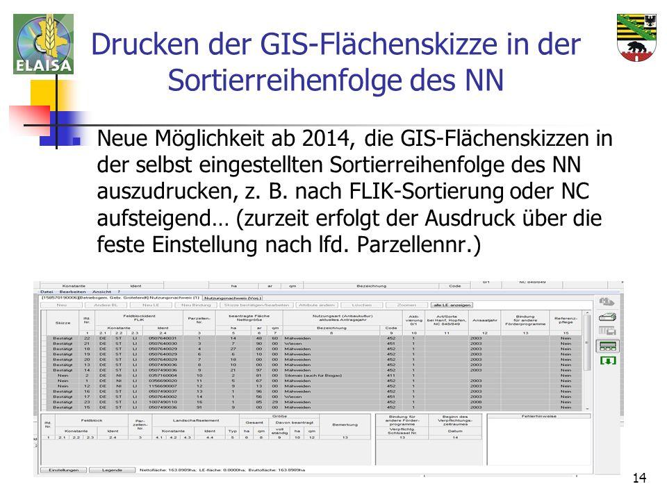 03.04.2014 ALFF Mitte Halberstadt 14 Neue Möglichkeit ab 2014, die GIS-Flächenskizzen in der selbst eingestellten Sortierreihenfolge des NN auszudruck