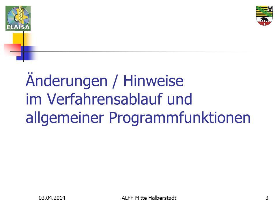 03.04.2014 ALFF Mitte Halberstadt 14 Neue Möglichkeit ab 2014, die GIS-Flächenskizzen in der selbst eingestellten Sortierreihenfolge des NN auszudrucken, z.