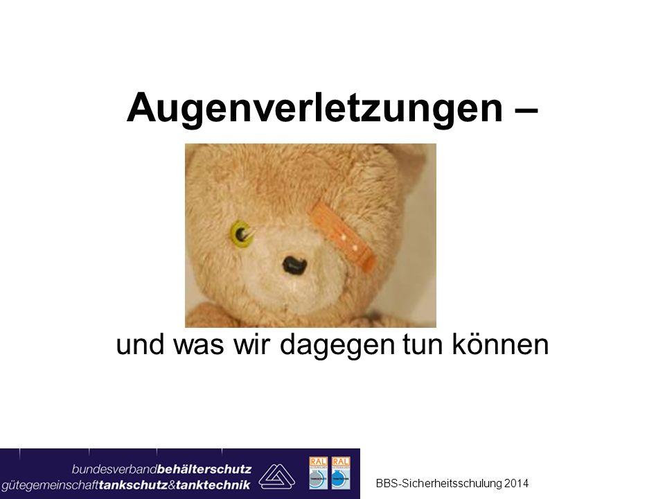 Augenverletzungen Film Einen Augenblick bitte BBS-Sicherheitsschulung 2014 Seite 2