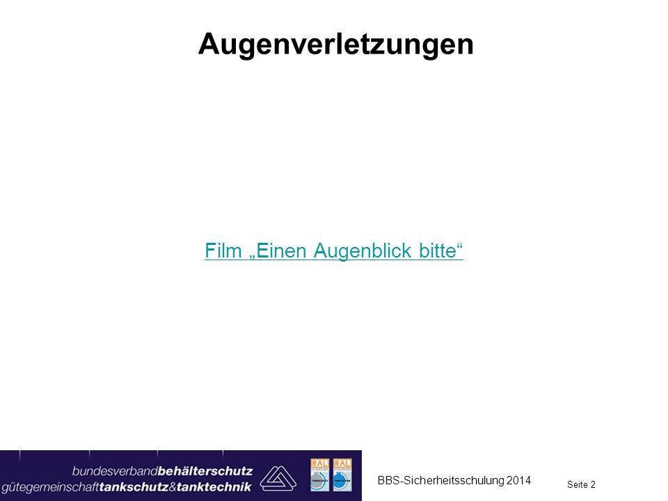 Augenverletzungen BBS-Sicherheitsschulung 2014 Seite 3 in Deutschland ca.