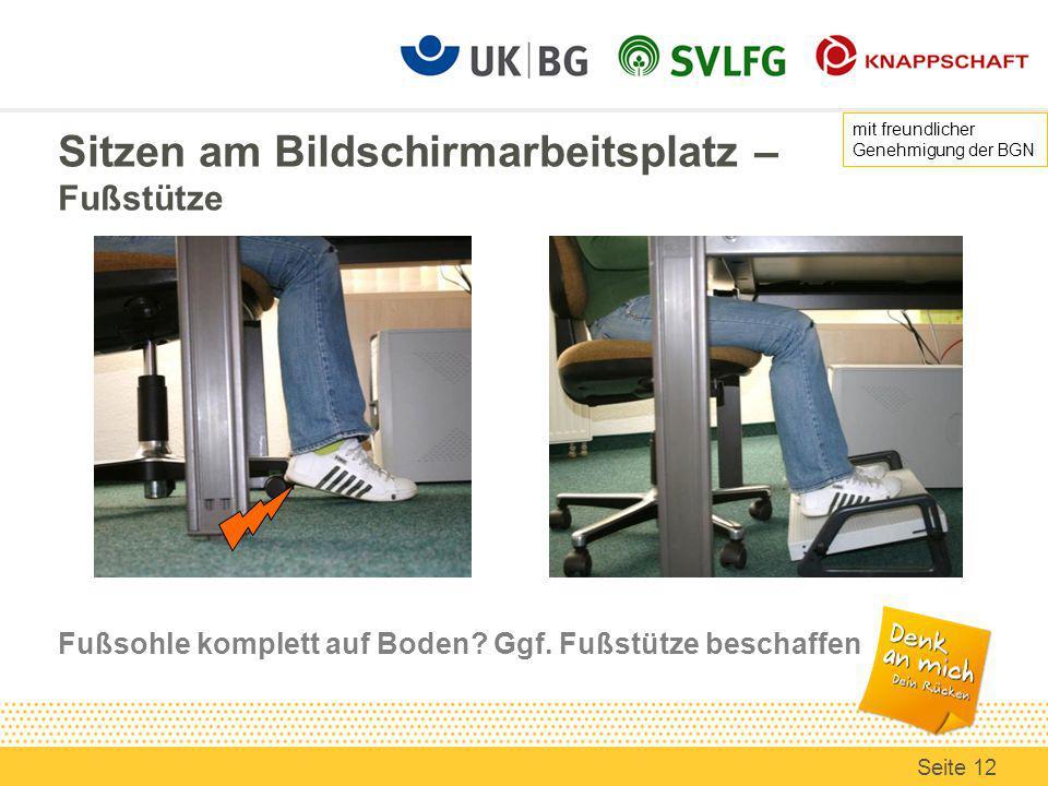 Sitzen am Bildschirmarbeitsplatz – Fußstütze Fußsohle komplett auf Boden.