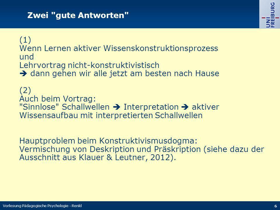 Vorlesung Pädagogische Psychologie - Renkl 6 Zwei