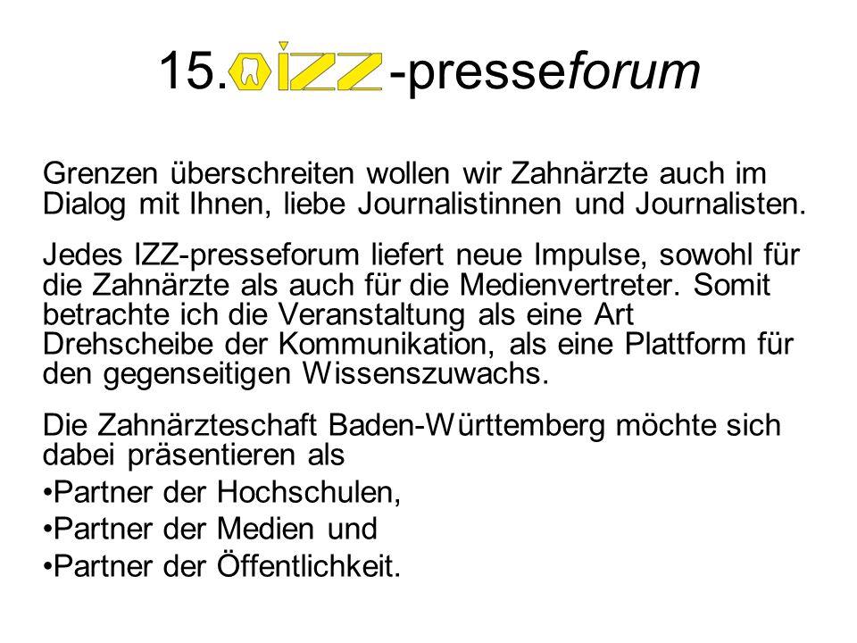 Grenzen überschreiten wollen wir Zahnärzte auch im Dialog mit Ihnen, liebe Journalistinnen und Journalisten. Jedes IZZ-presseforum liefert neue Impuls