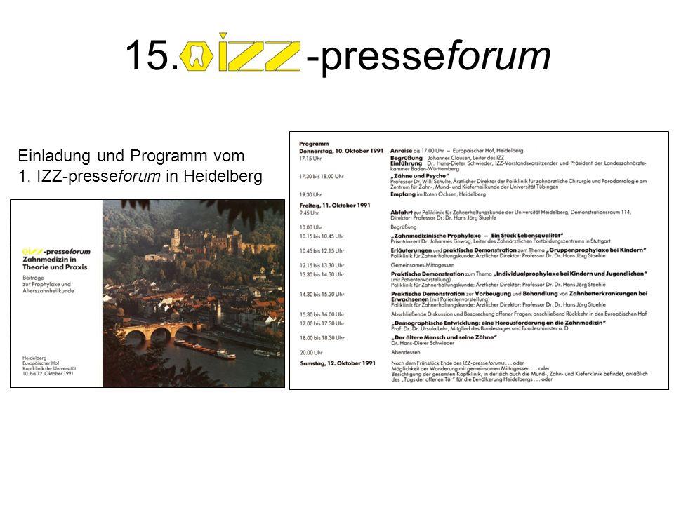 15. -presseforum Einladung und Programm vom 15. IZZ-presseforum in Heidelberg