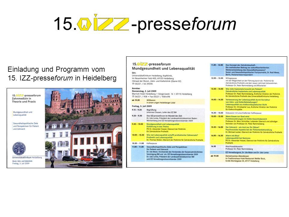 Beim IZZ-presseforum gehen außerdem Zahnmedizin und Berufspolitik stets Hand in Hand.