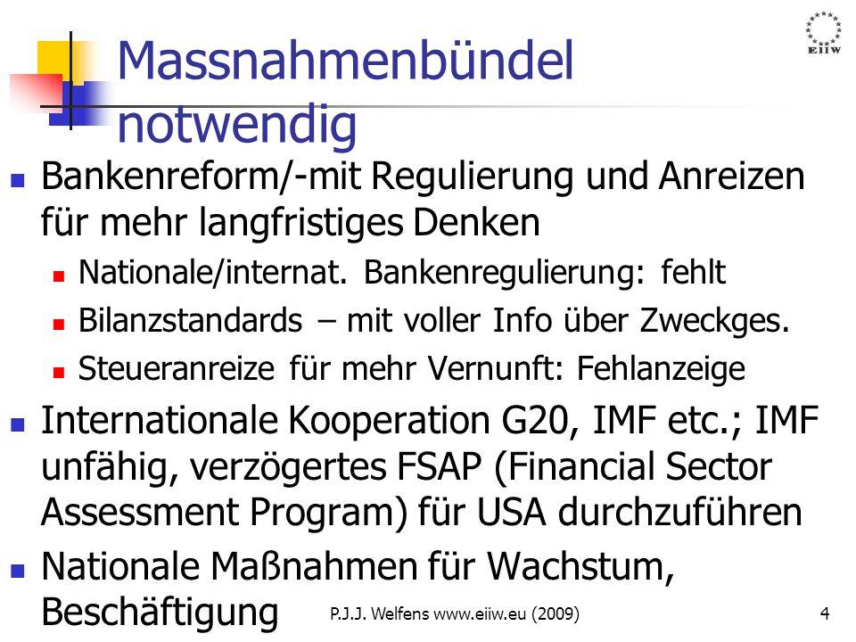 Massnahmenbündel notwendig Bankenreform/-mit Regulierung und Anreizen für mehr langfristiges Denken Nationale/internat. Bankenregulierung: fehlt Bilan