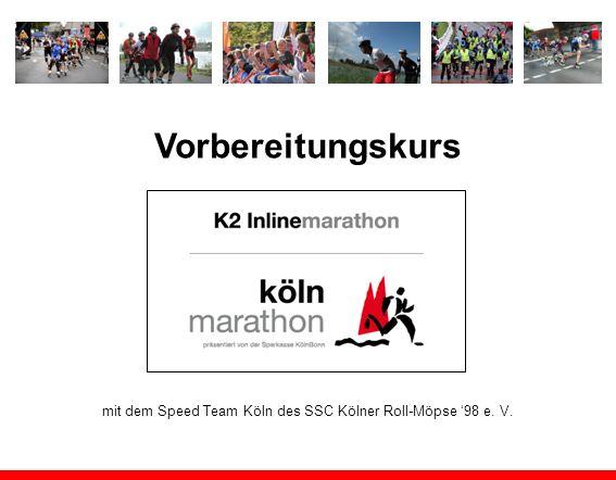 Vorbereitungskurs mit dem Speed Team Köln des SSC Kölner Roll-Möpse 98 e. V.