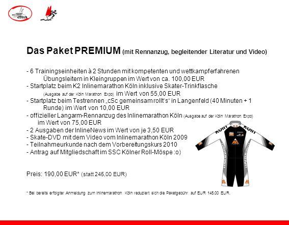 Das Paket PREMIUM (mit Rennanzug, begleitender Literatur und Video) - 6 Trainingseinheiten à 2 Stunden mit kompetenten und wettkampferfahrenen Übungsl