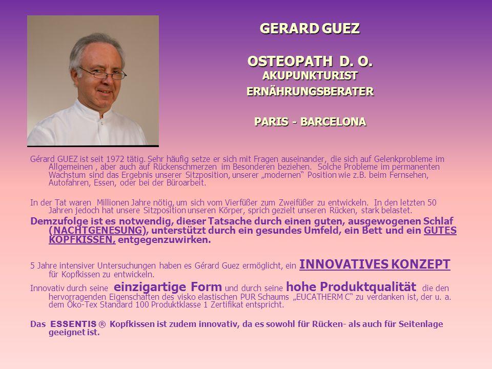 GERARD GUEZ OSTEOPATH D. O. AKUPUNKTURIST ERNÄHRUNGSBERATER PARIS - BARCELONA GERARD GUEZ OSTEOPATH D. O. AKUPUNKTURIST ERNÄHRUNGSBERATER PARIS - BARC