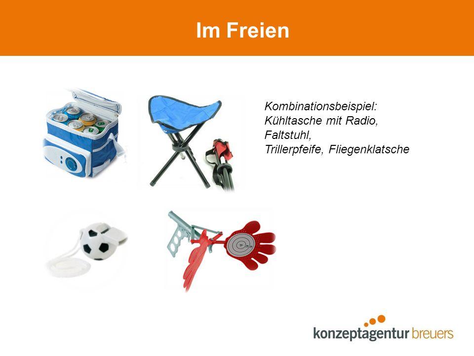 Im Freien Kombinationsbeispiel: Kühltasche mit Radio, Faltstuhl, Trillerpfeife, Fliegenklatsche