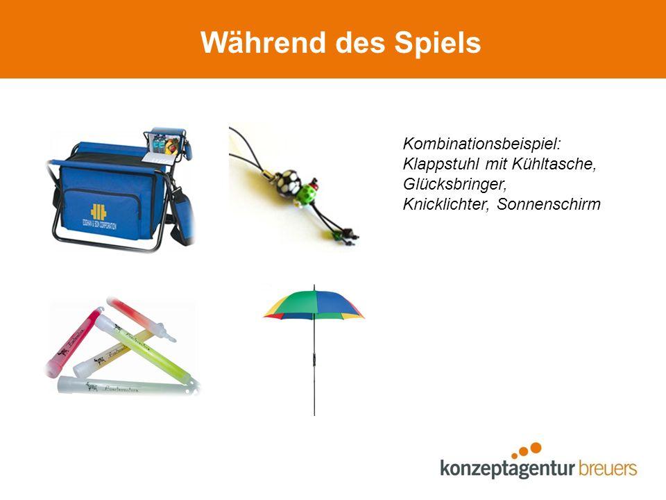 Während des Spiels Kombinationsbeispiel: Klappstuhl mit Kühltasche, Glücksbringer, Knicklichter, Sonnenschirm