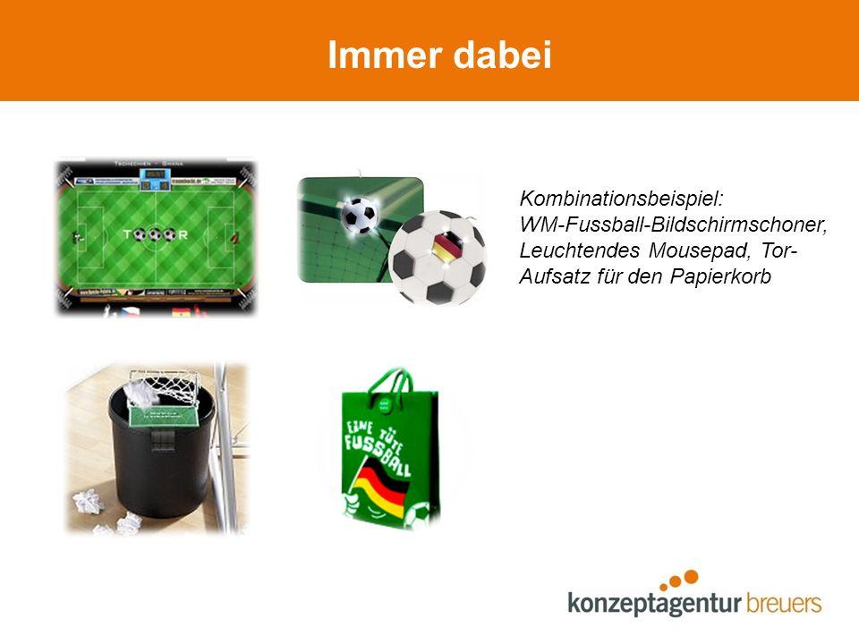 Immer dabei Kombinationsbeispiel: WM-Fussball-Bildschirmschoner, Leuchtendes Mousepad, Tor- Aufsatz für den Papierkorb