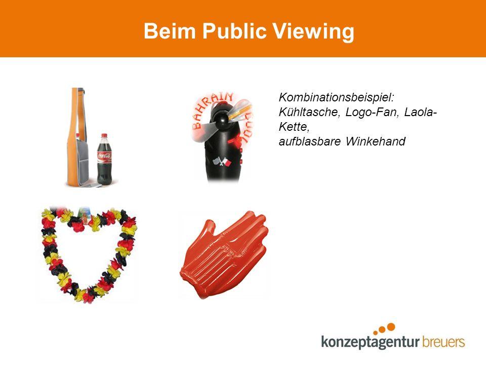Beim Public Viewing Kombinationsbeispiel: Kühltasche, Logo-Fan, Laola- Kette, aufblasbare Winkehand