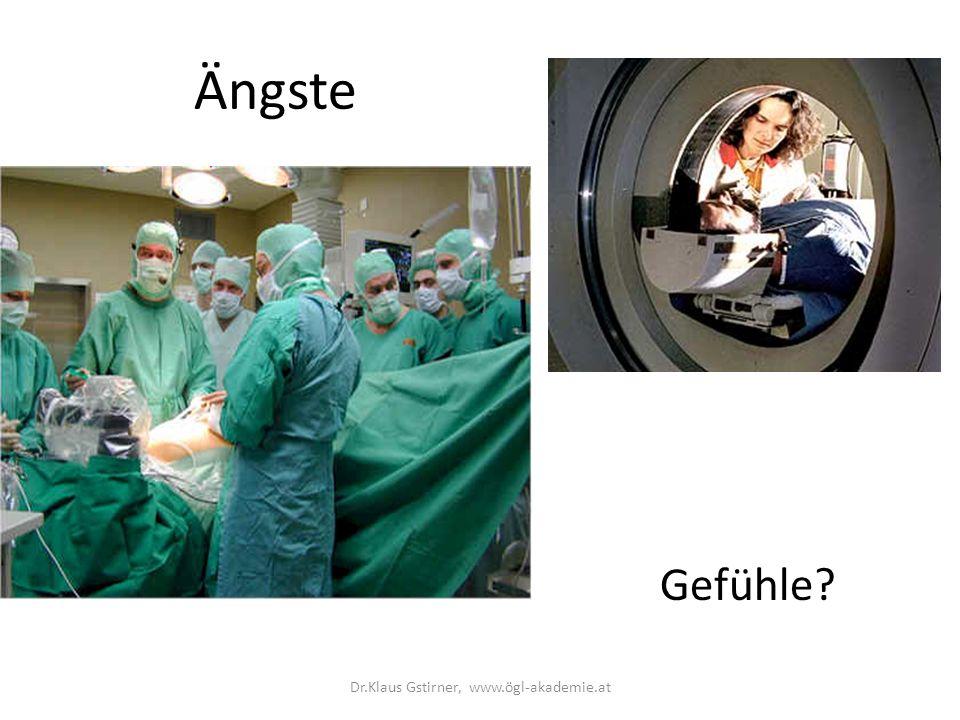 Ängste Gefühle? Dr.Klaus Gstirner, www.ögl-akademie.at