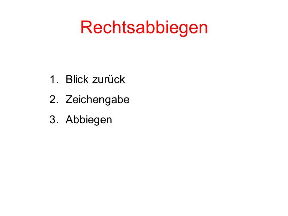 Radtest Ibach / Posten 7 A Rechtsabbiegen Blickkontakt / Zeichengabe / Einspuren / Vortritt .