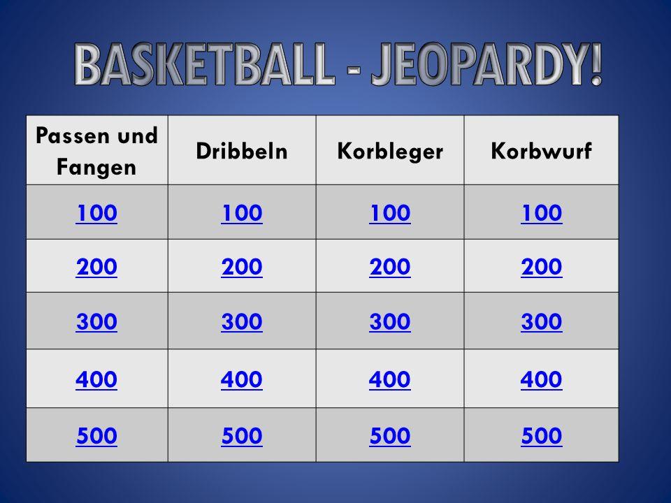 Passen und Fangen DribbelnKorblegerKorbwurf 100 200 300 400 500
