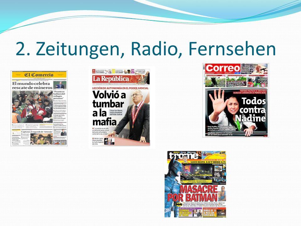 2. Zeitungen, Radio, Fernsehen