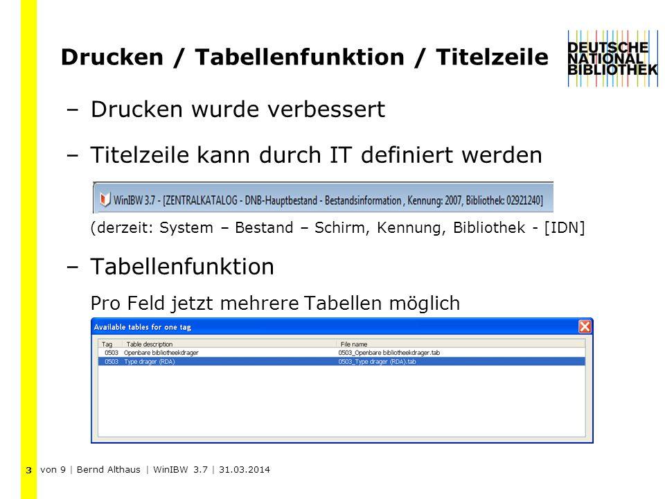 Drucken / Tabellenfunktion / Titelzeile –Drucken wurde verbessert –Titelzeile kann durch IT definiert werden (derzeit: System – Bestand – Schirm, Kenn