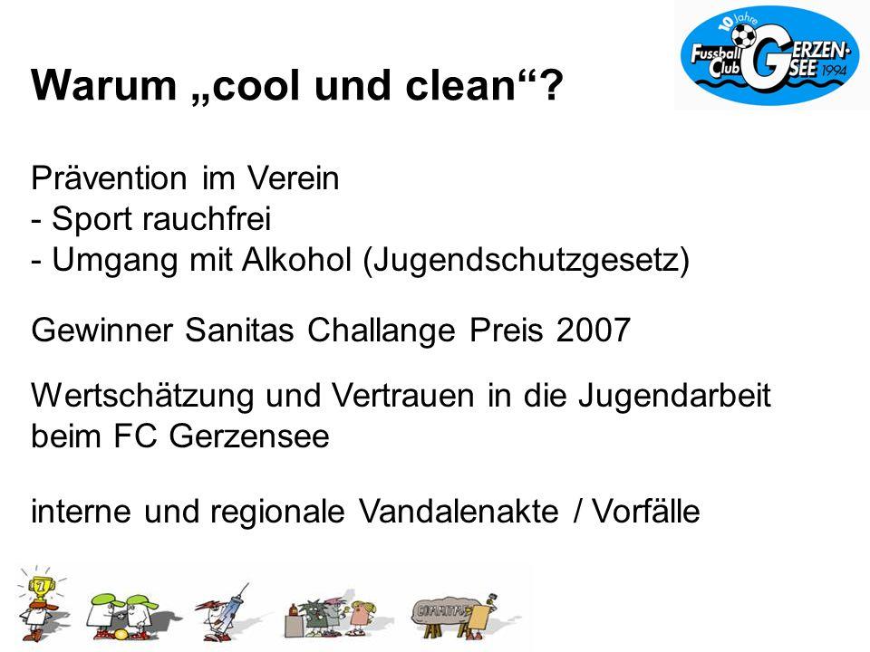 Warum cool und clean.