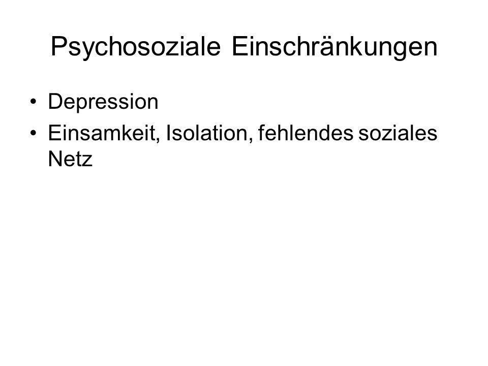 Psychosoziale Einschränkungen Depression Einsamkeit, Isolation, fehlendes soziales Netz