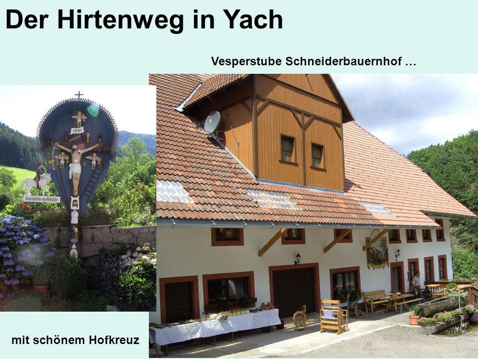 Der Hirtenweg in Yach Vesperstube Schneiderbauernhof … mit schönem Hofkreuz