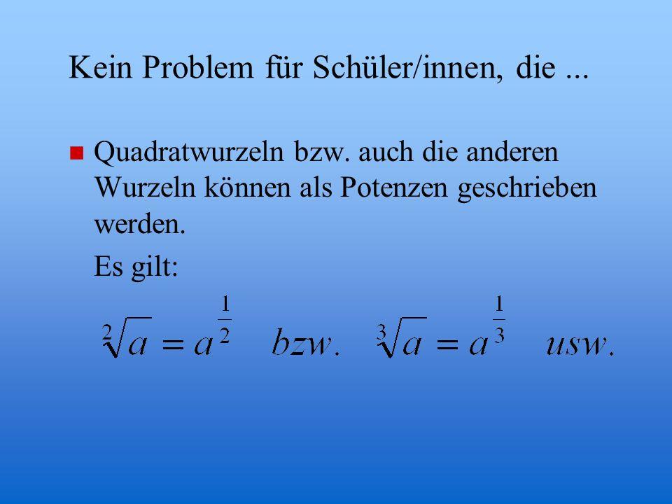 n Umformen von Wurzeltermen (1) Teilweises Wurzelziehen (2) Rationalmachen des Nenners Beispiele:
