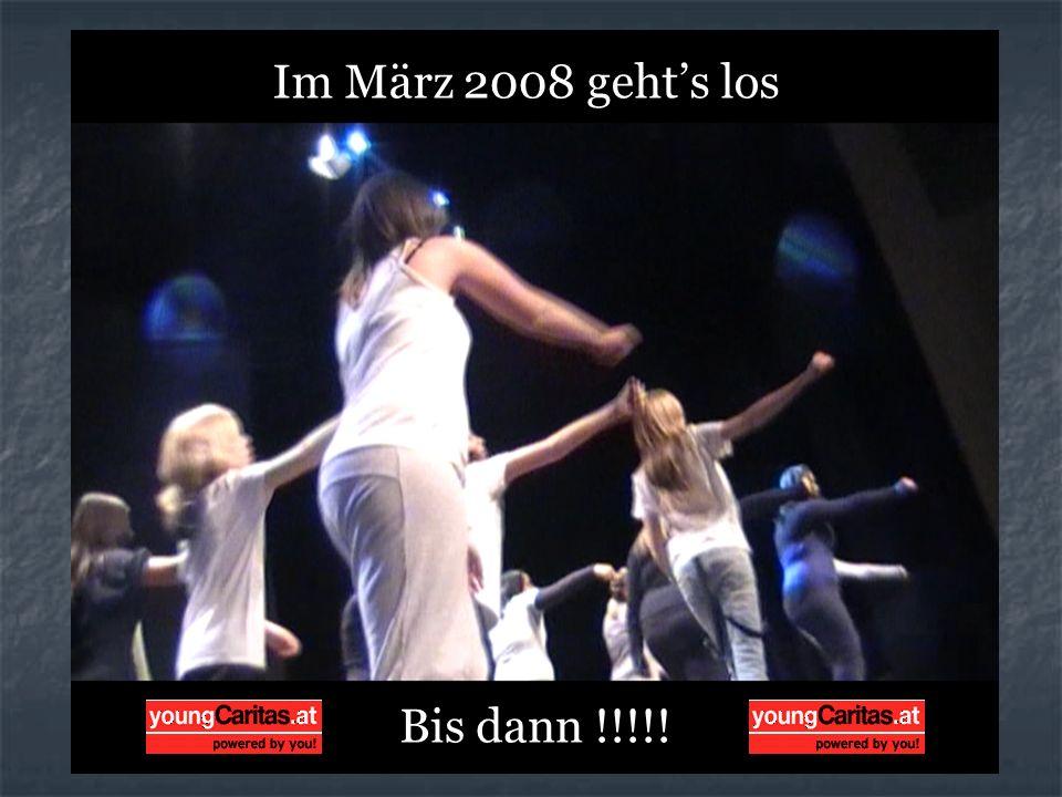 Bis dann !!!!! Im März 2008 gehts los