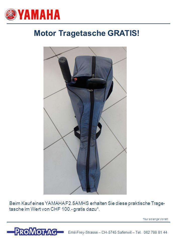 Motor Tragetasche GRATIS. Emil-Frey-Strasse – CH-5745 Safenwil – Tel.