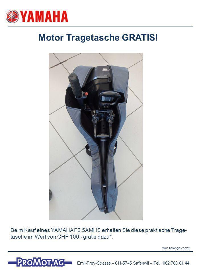 Motor Tragetasche GRATIS.Emil-Frey-Strasse – CH-5745 Safenwil – Tel.