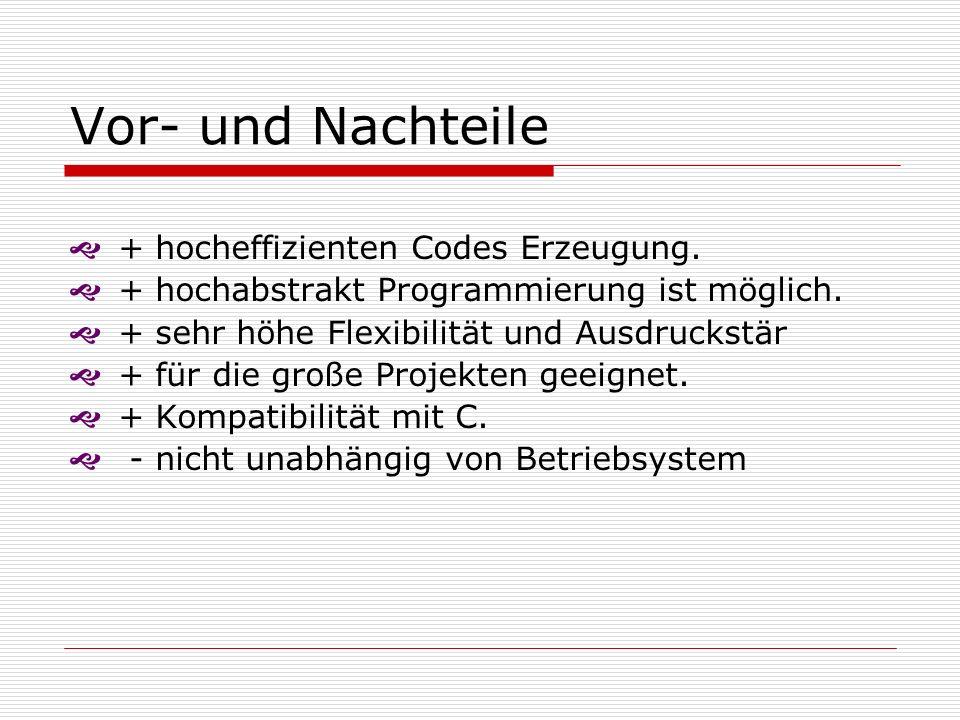 Vor- und Nachteile + hocheffizienten Codes Erzeugung.