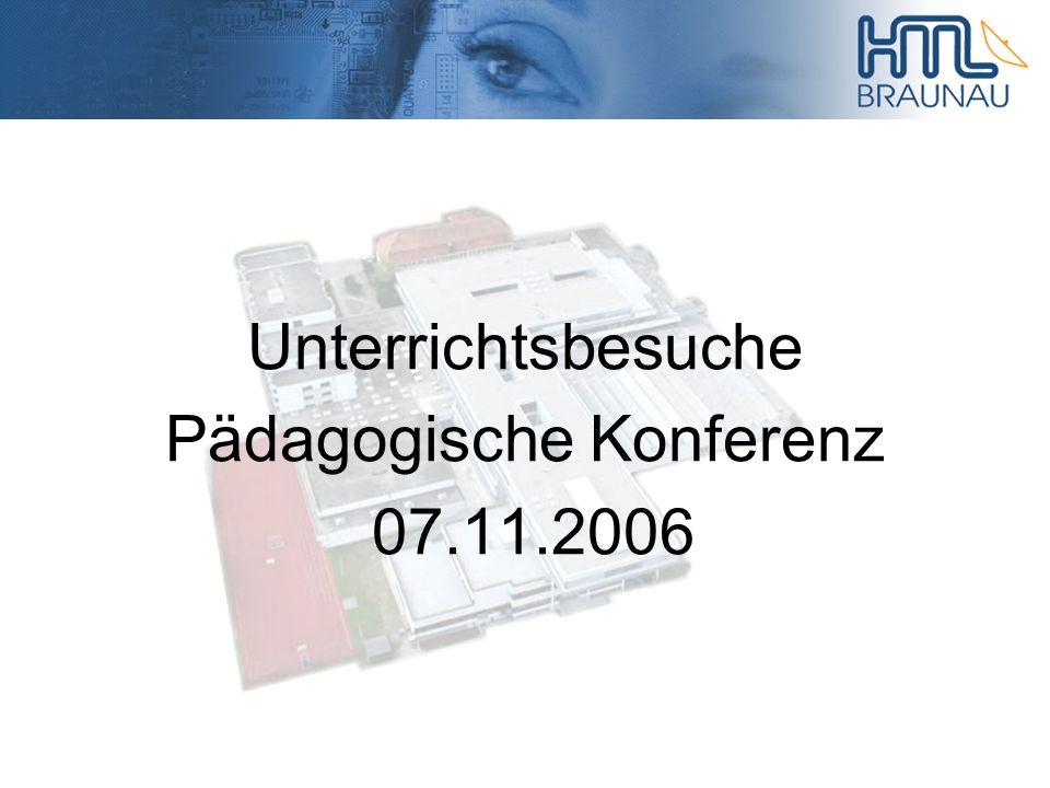 Unterrichtsbesuche Pädagogische Konferenz 07.11.2006