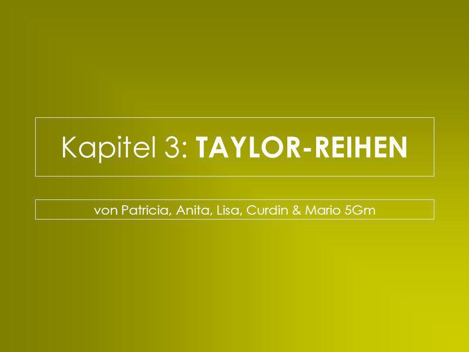 TAYLOR-REIHEN: Übersicht -1- Einführung zu den Taylor-Reihen am einem Beispiel Potenzreihenentwicklung zweier Funktionen: Mac Laurinsche Reihe - Entwicklung zur Definition & Anmerkungen - Beispiel 1 - 2 - 3 Taylorsche Reihe - Definition & Anmerkungen - Beispiel Tabelle wichtiger Potenzreihenentwicklungen Beispiel übers ganze Kapitel 3 SEITEN: - 2 - 7 3, 4 & 5 6 7 8 9 - 11 9 & 10 11 12 - 14 -