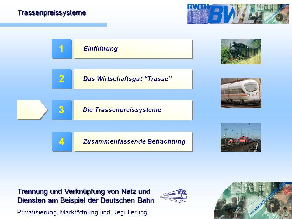 Trennung und Verknüpfung von Netz und Diensten am Beispiel der Deutschen Bahn Privatisierung, Marktöffnung und Regulierung 1 Einführung 2 Das Wirtscha
