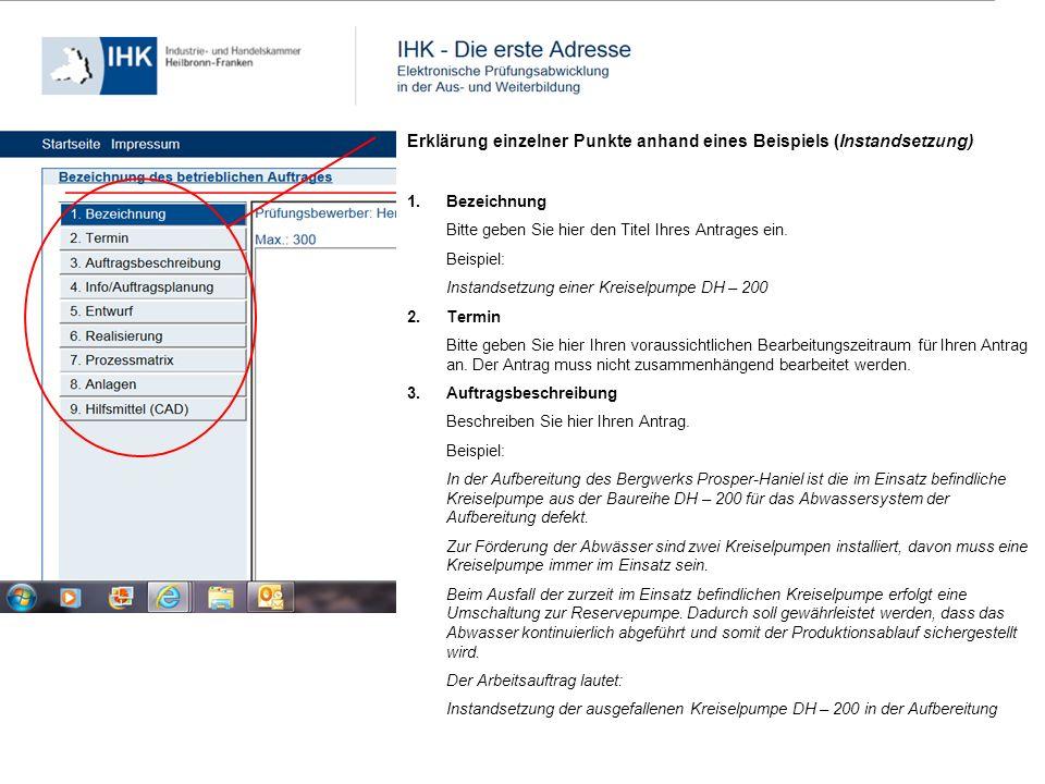 Erklärung einzelner Punkte anhand eines Beispiels (Instandsetzung) 1.Bezeichnung Bitte geben Sie hier den Titel Ihres Antrages ein. Beispiel: Instands