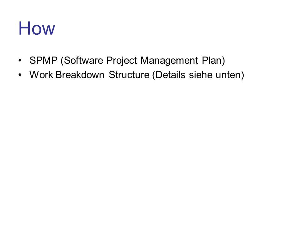 How SPMP (Software Project Management Plan) Work Breakdown Structure (Details siehe unten)