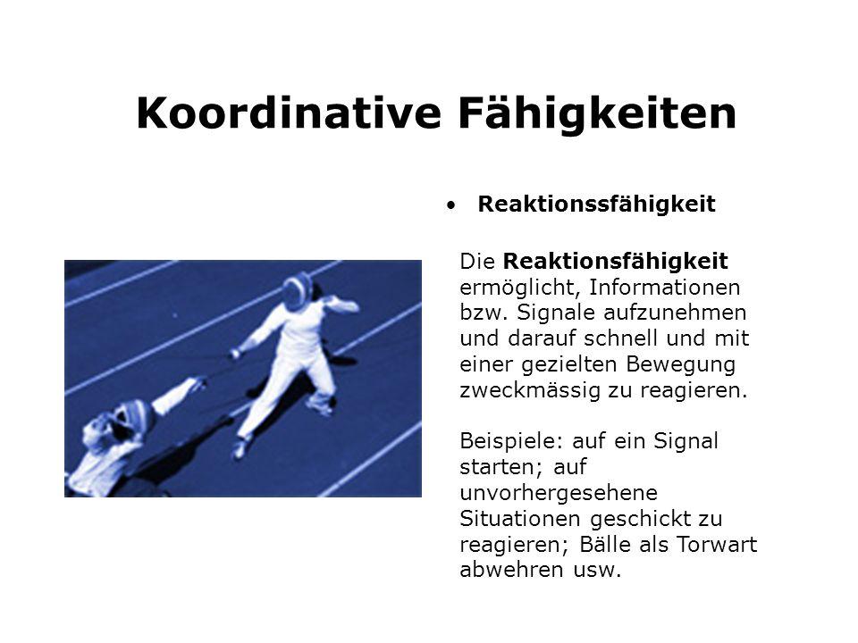 Koordinative Fähigkeiten Gleichgewichtsfähigkeit Die Gleichgewichtsfähigkeit ermöglicht, das Gleichgewicht zu halten oder es nach Positionsänderungen