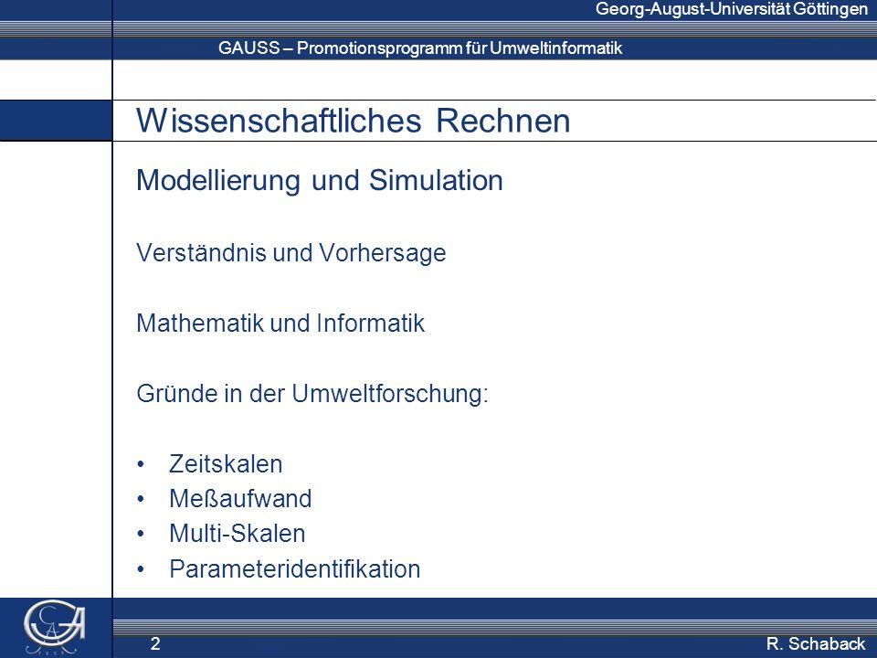 GAUSS – Promotionsprogramm für Umweltinformatik Georg-August-Universität Göttingen R.