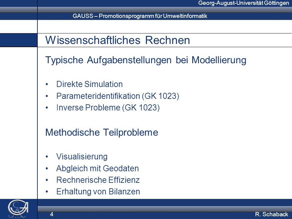 GAUSS – Promotionsprogramm für Umweltinformatik Georg-August-Universität Göttingen R.