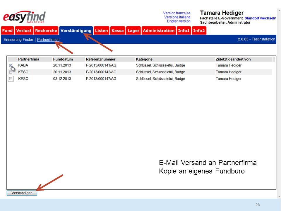 28 E-Mail Versand an Partnerfirma Kopie an eigenes Fundbüro