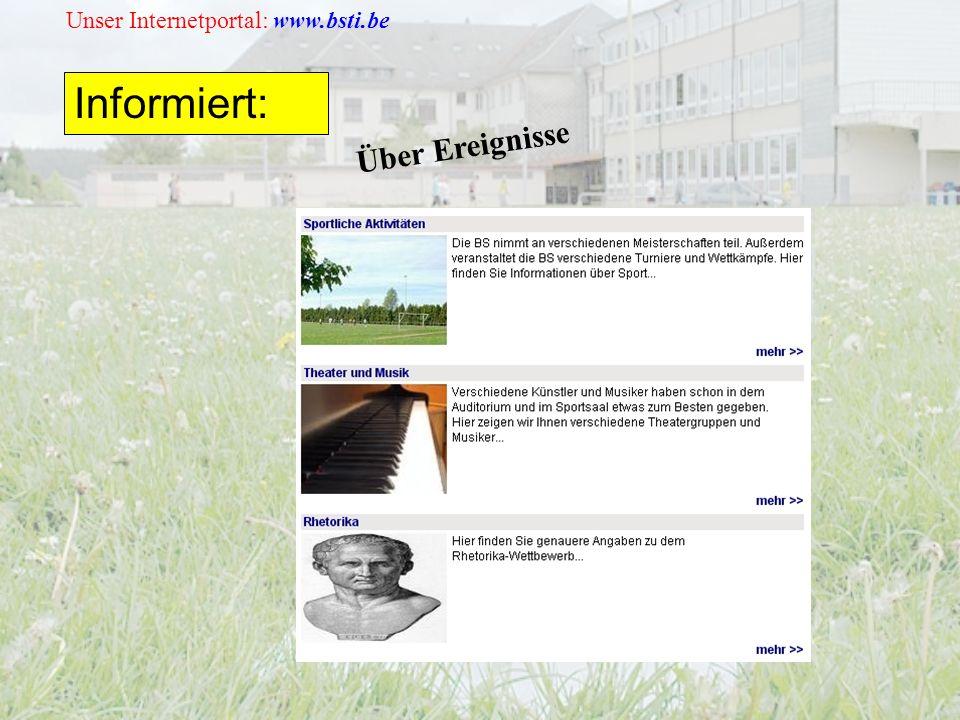 Unser Internetportal: www.bsti.be Informiert: Über Ereignisse