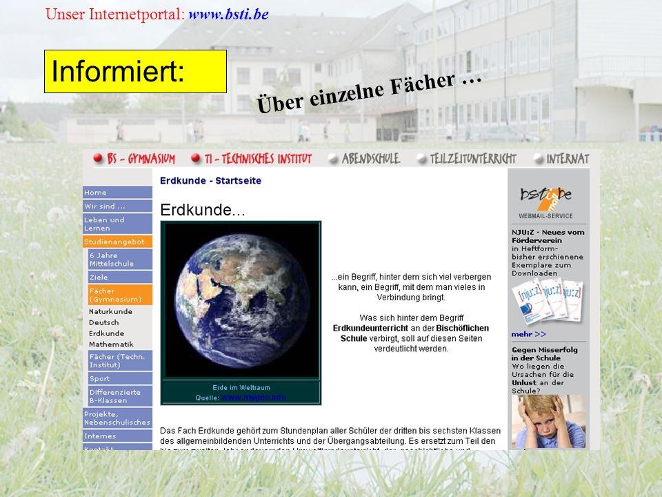Unser Internetportal: www.bsti.be Informiert: Über einzelne Fächer …