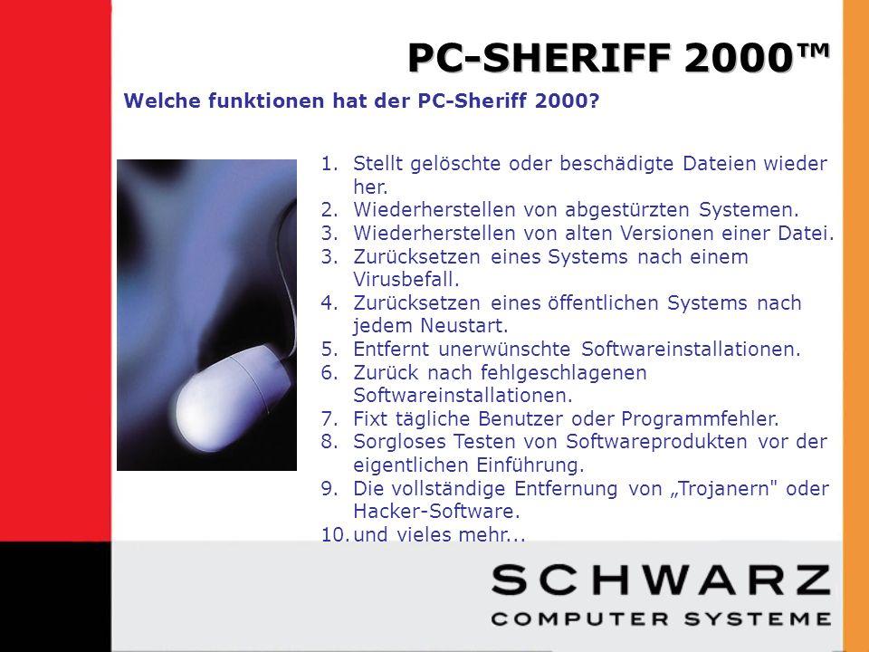 Installation auf einem PC-System in wenigen Minuten Erstellung von Snapshots eines PC in wenigen Sekunden Zurücksetzen zu einem Snapshot dauert einen Neustart Wie arbeitet der PC-Sheriff 2000?