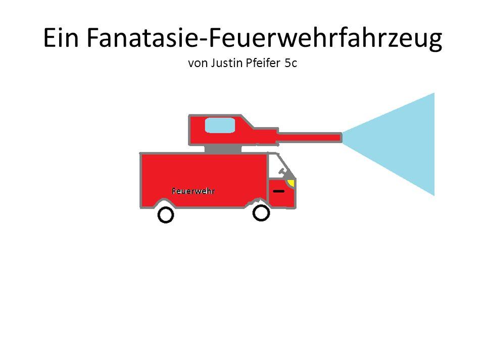 Ein Fanatasie-Feuerwehrfahrzeug von Justin Pfeifer 5c