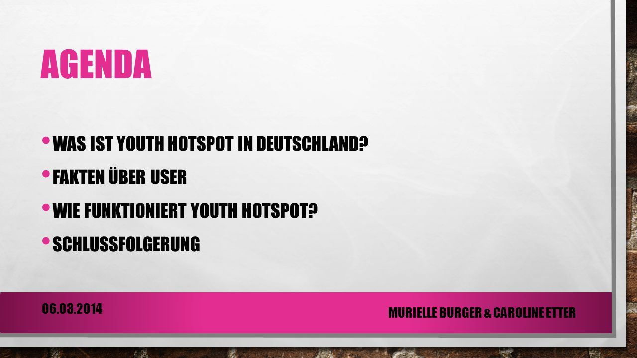 WAS IST YOUTH HOTSPOTS.