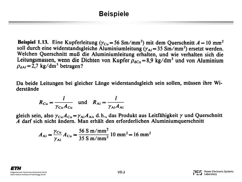 VB-3 Beispiele Masse der Kupferleitung pro Meter Masse der Aluminiumleitung pro Meter: