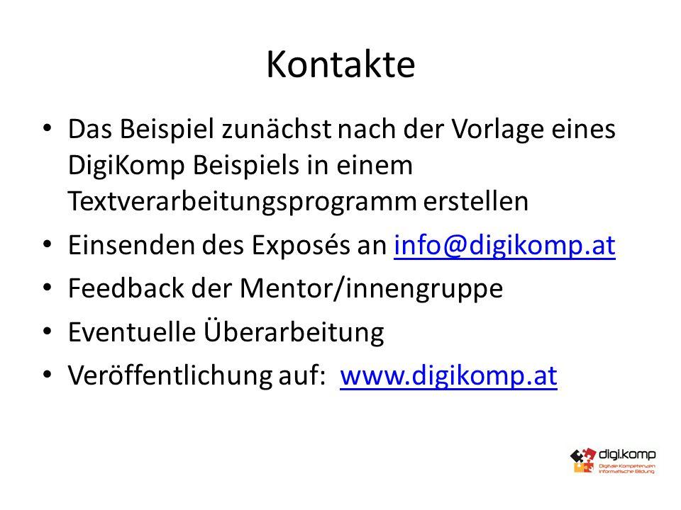 Kontakte Das Beispiel zunächst nach der Vorlage eines DigiKomp Beispiels in einem Textverarbeitungsprogramm erstellen Einsenden des Exposés an info@di