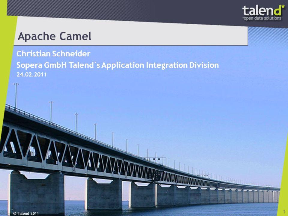 Weitere Informationen Apache Camel Website Apache Karaf Talend Downloads (Talend Integration Factory) Talend Downloads Implementing Enterprise Integration Patterns with Apache Camel Camel in Action Enterprise Integration Patterns