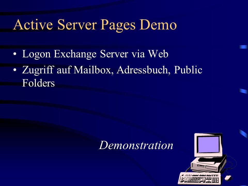 Active Server Pages Demo Logon Exchange Server via Web Zugriff auf Mailbox, Adressbuch, Public Folders Demonstration